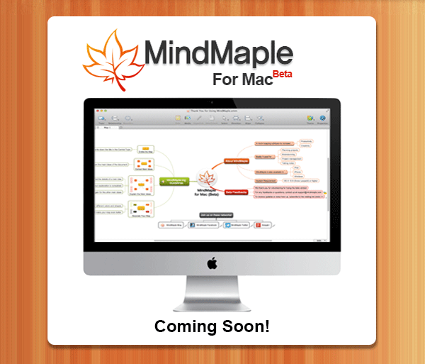MindMaple for Mac (Beta) Coming Soon